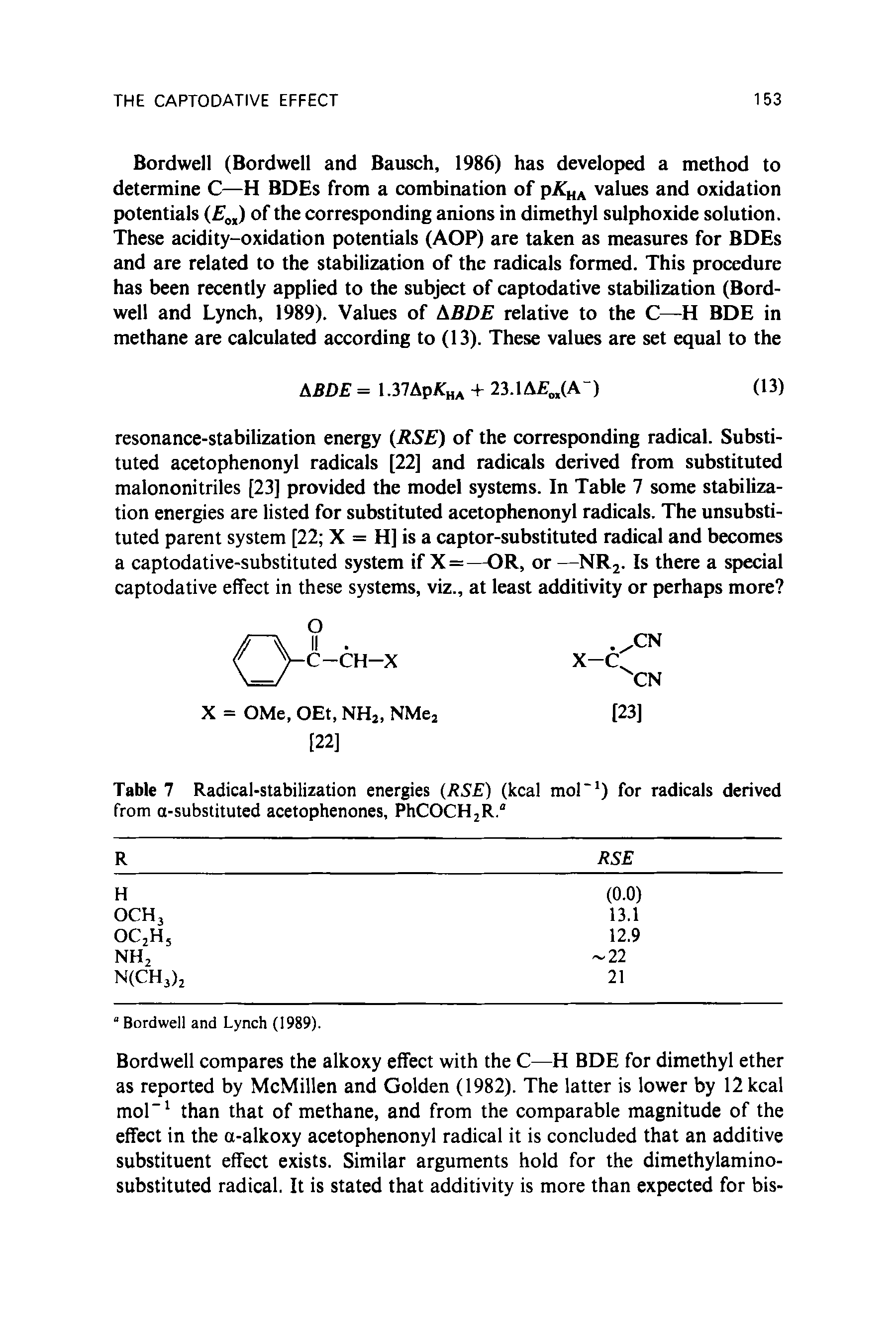 "Table 7 Radical-stabilization energies (RSE) (kcal mol ) for radicals derived from a-substituted acetophenones, PhCOCHjR.""..."