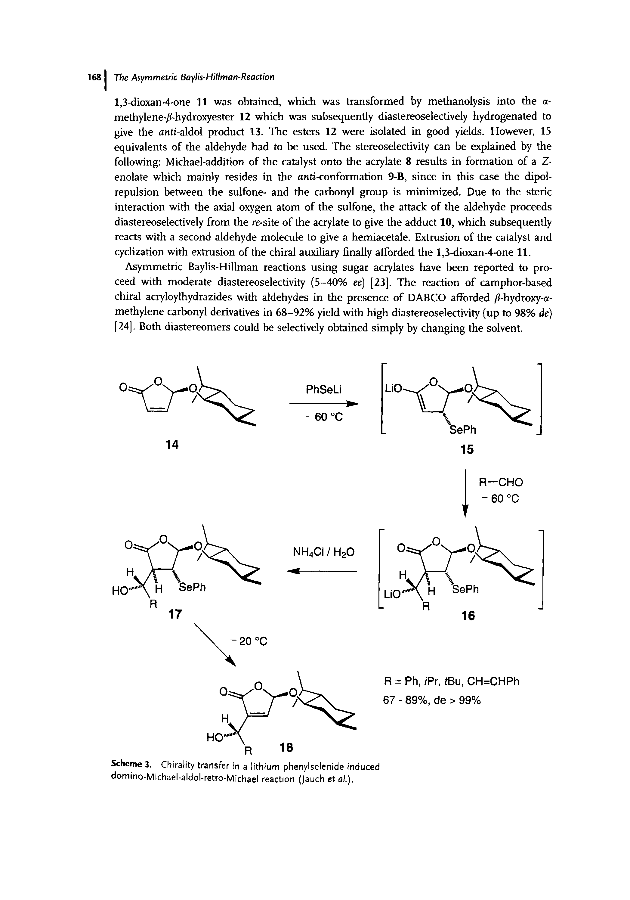 "Scheme 3. <a href=""/info/chirality_transfer"">Chirality transfer</a> in a lithium phenylselenide induced <a href=""/info/retro_aldol_michael_domino_reactions"">domino-Michael-aldol-retro-Michael</a> reaction (Jauch et al.)."