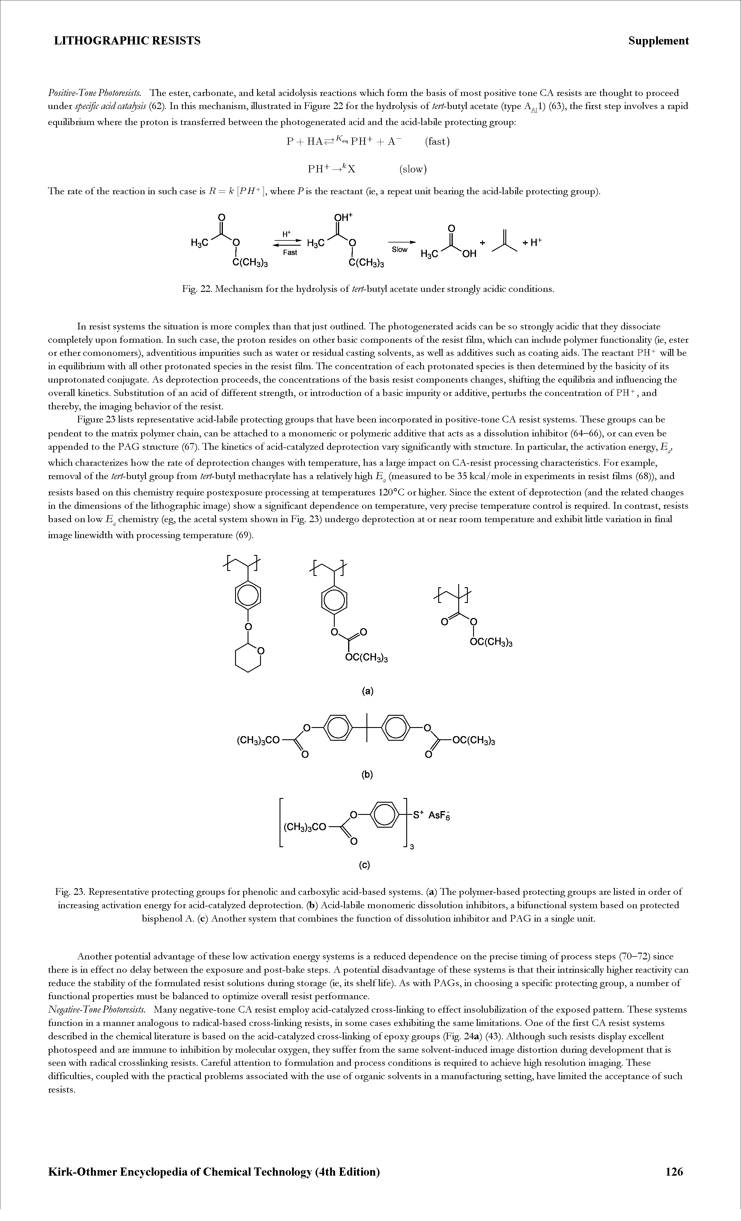 Fig. 23. Representative protecting groups for phenolic and carboxylic acid-based systems, (a) The polymer-based protecting groups are fisted in order of increasing activation energy for acid-catalyzed deprotection, (b) Acid-labile monomeric dissolution inhibitors, a bifunctional system based on protected bisphenol A. (c) Another system that combines the function of dissolution inhibitor and PAG in a single unit.
