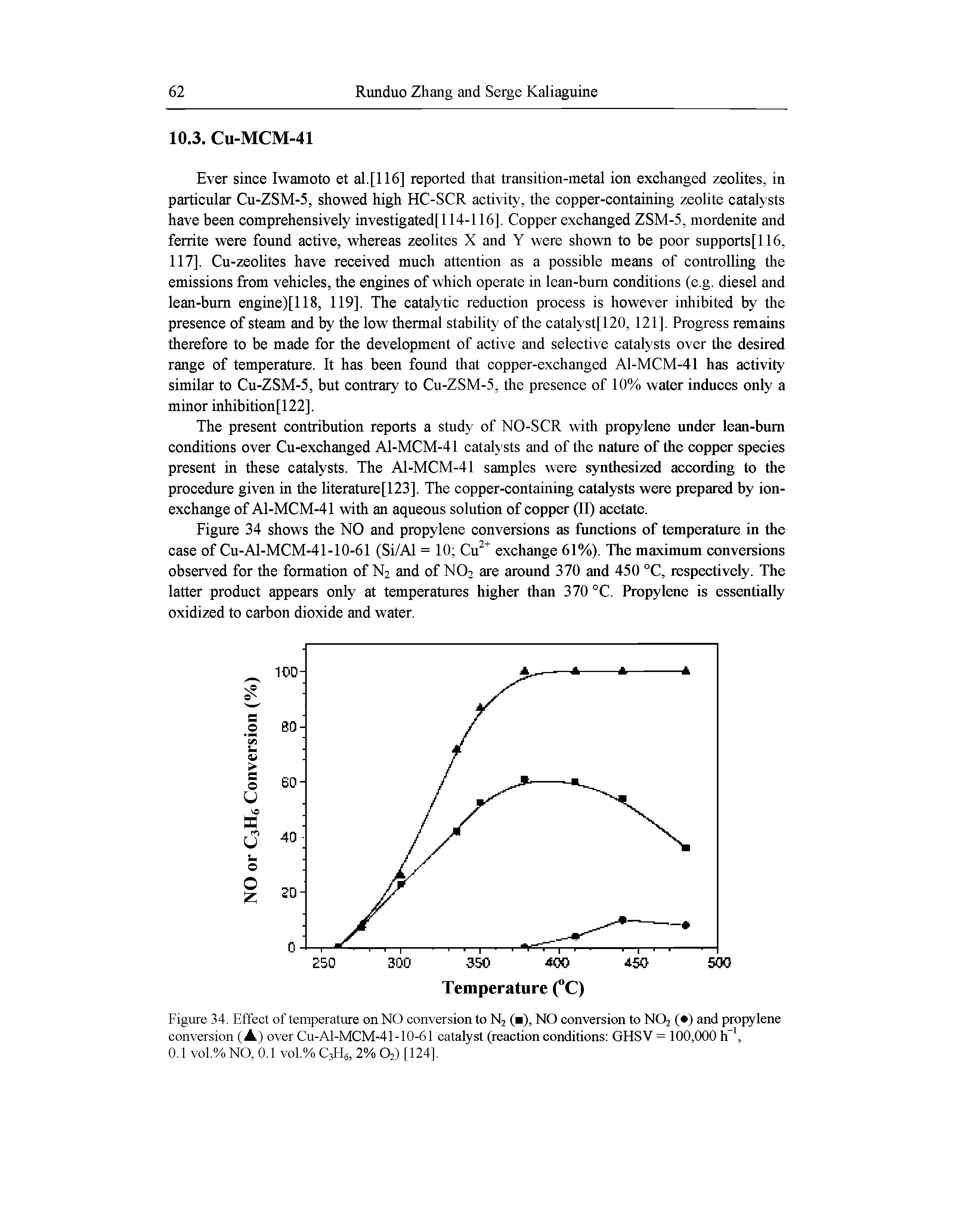 "Figure 34. Effect of temperature on NO conversion to N2 ( ), NO conversion to NO2 ( ) and propylene conversion (A) over Cu-Al-MCM-41-10-61 catalyst (<a href=""/info/reaction_condition"">reaction conditions</a> GHSV = 100,000 h,"