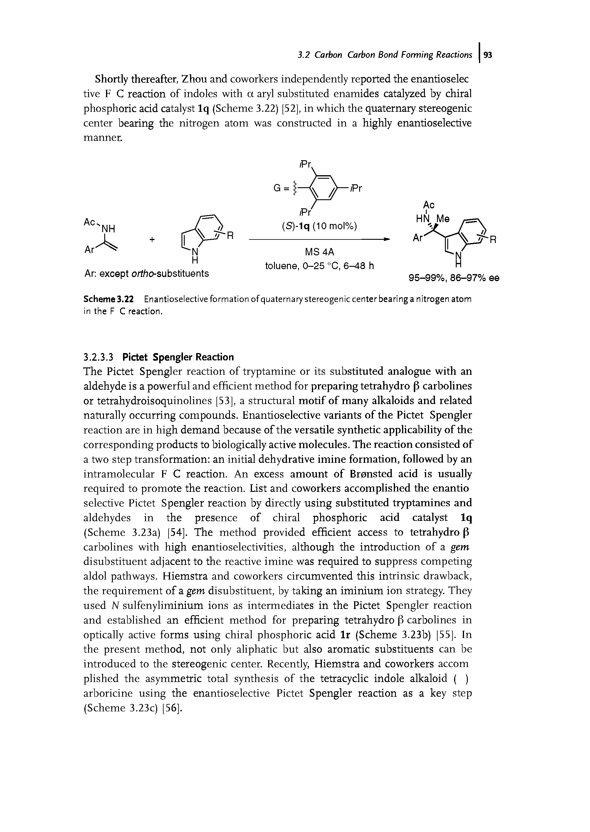 "Scheme 3.22 <a href=""/info/enantioselectivity_and_formation"">Enantioselective formation</a> of quaternary stereogenic center bearing a <a href=""/info/nitrogen_atom"">nitrogen atom</a> in the F C reaction."