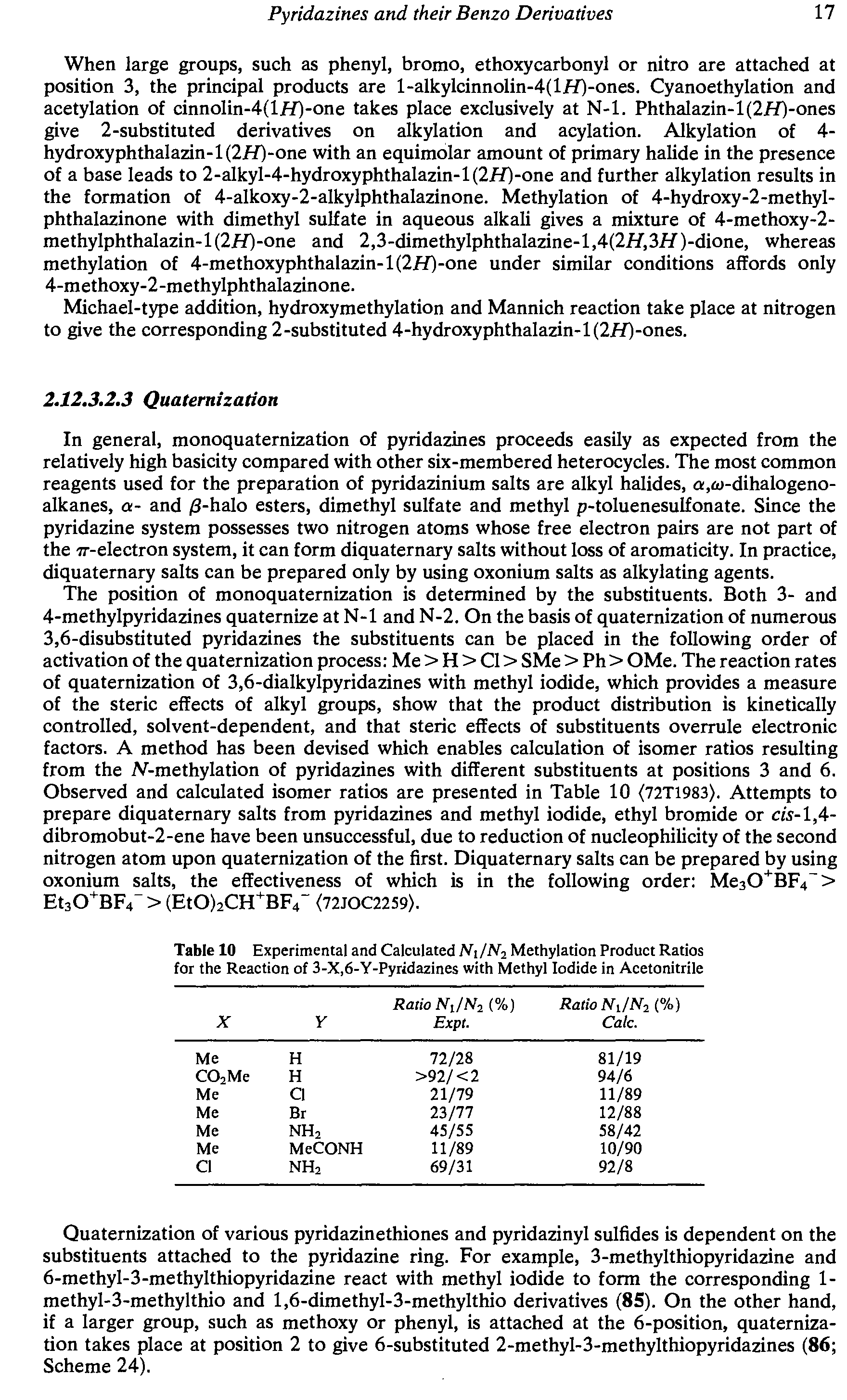 "Table 10 Experimental and Calculated Ni/N Methylation Product Ratios for the Reaction of 3-X,6-Y-Pyridazines <a href=""/info/with_methyl_iodide"">with Methyl Iodide</a> in Acetonitrile"
