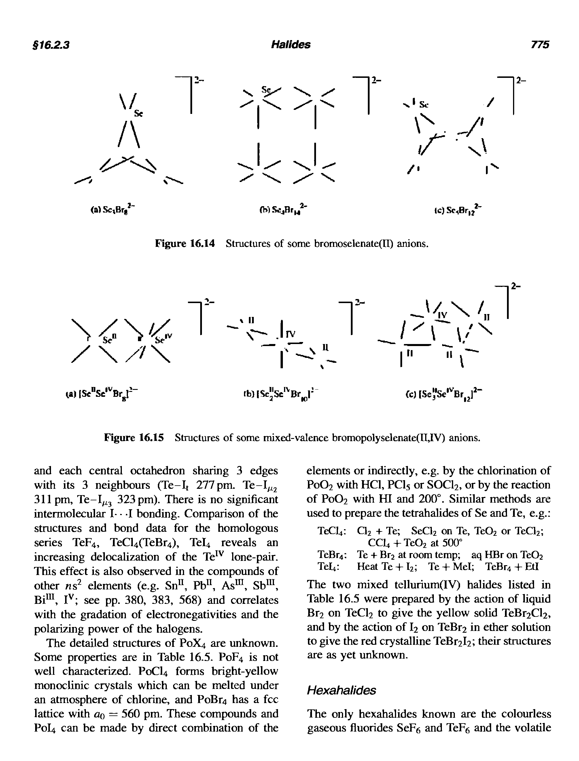Figure 16.15 Structures of some mixed-valence bromopolyselenate(II,IV) anions.