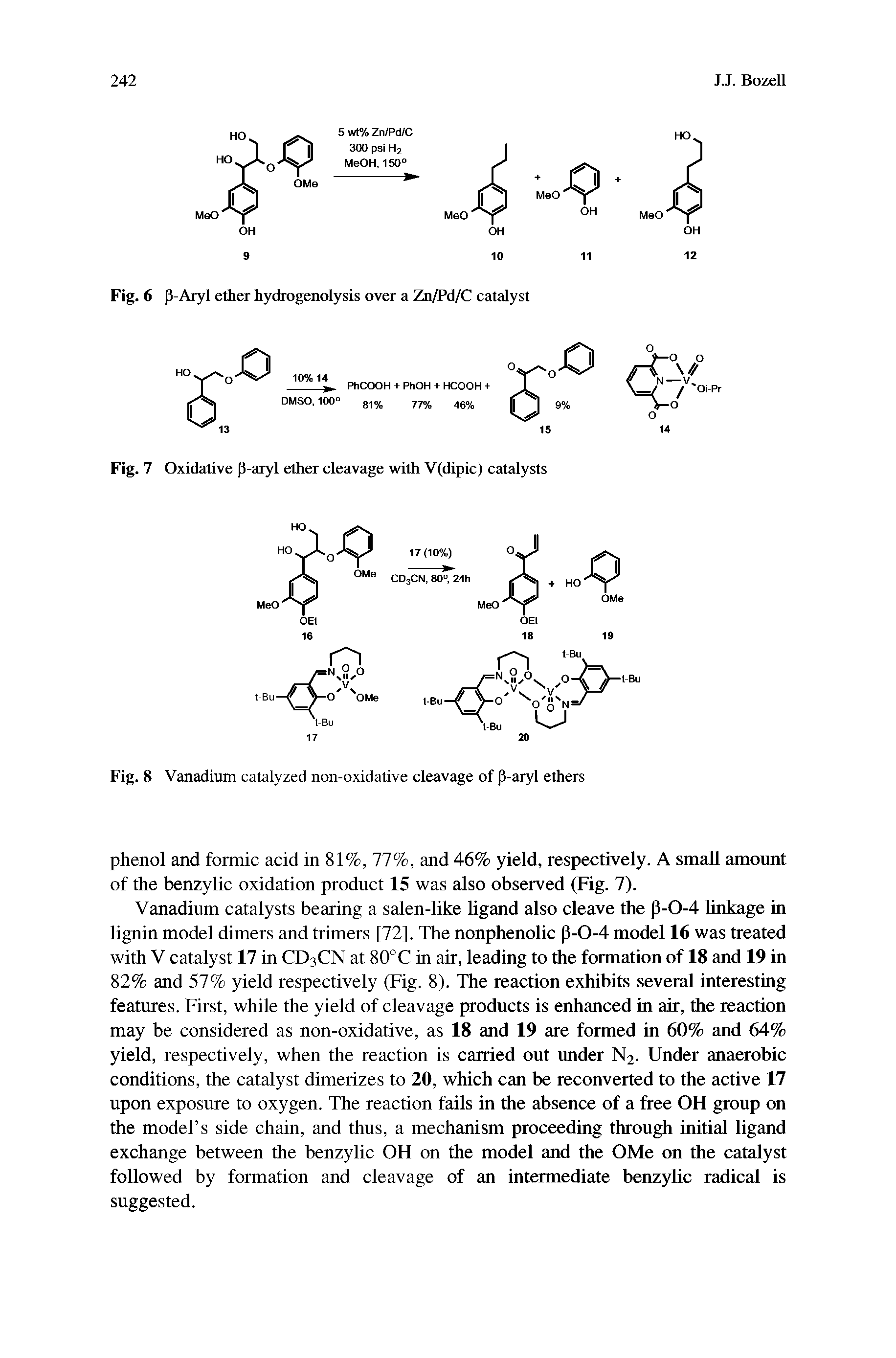 Fig. 7 Oxidative p-aryl ether cleavage with V(dipic) catalysts...