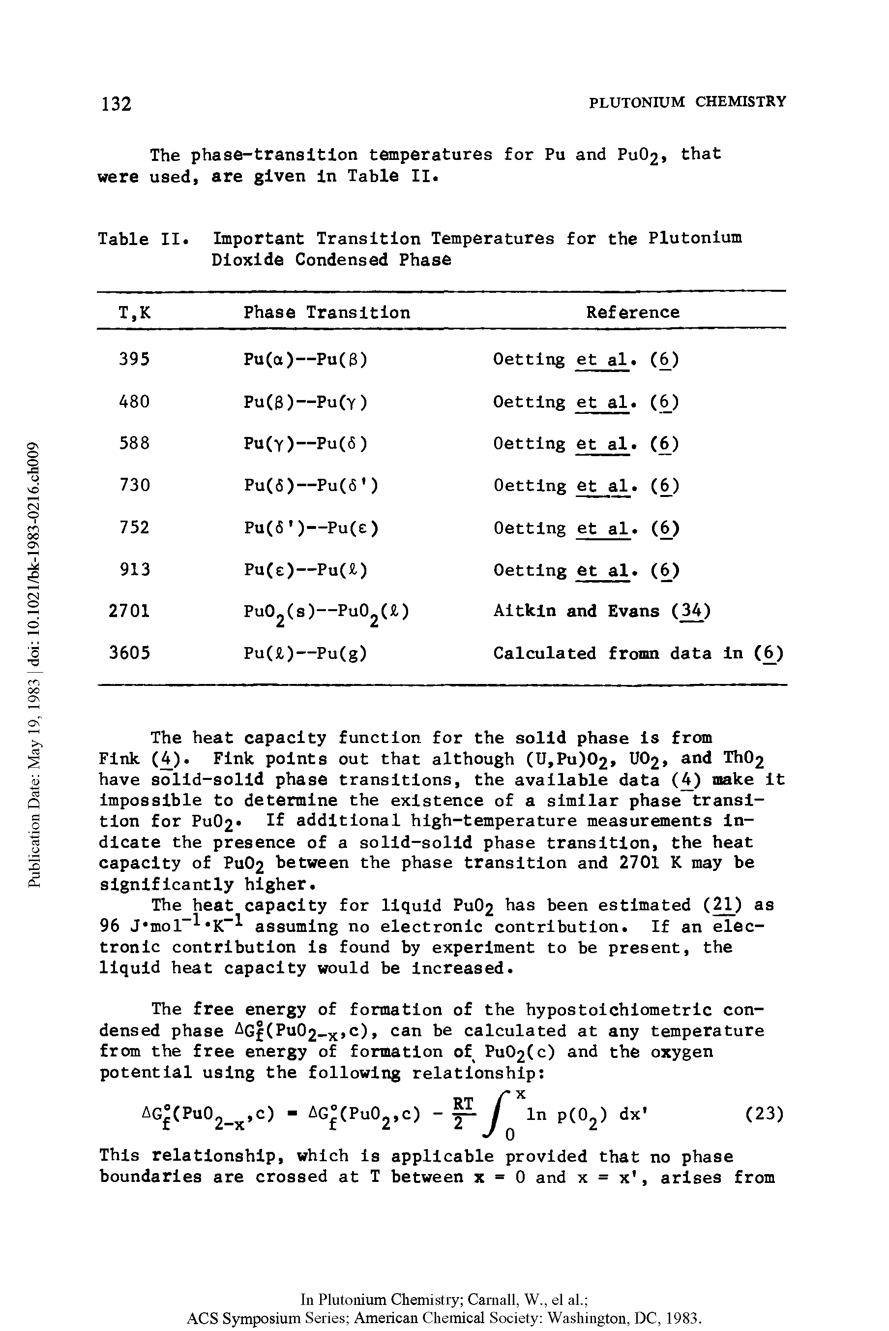 "Table II. <a href=""/info/transits_importance"">Important Transition</a> Temperatures for the Plutonium Dioxide Condensed Phase"