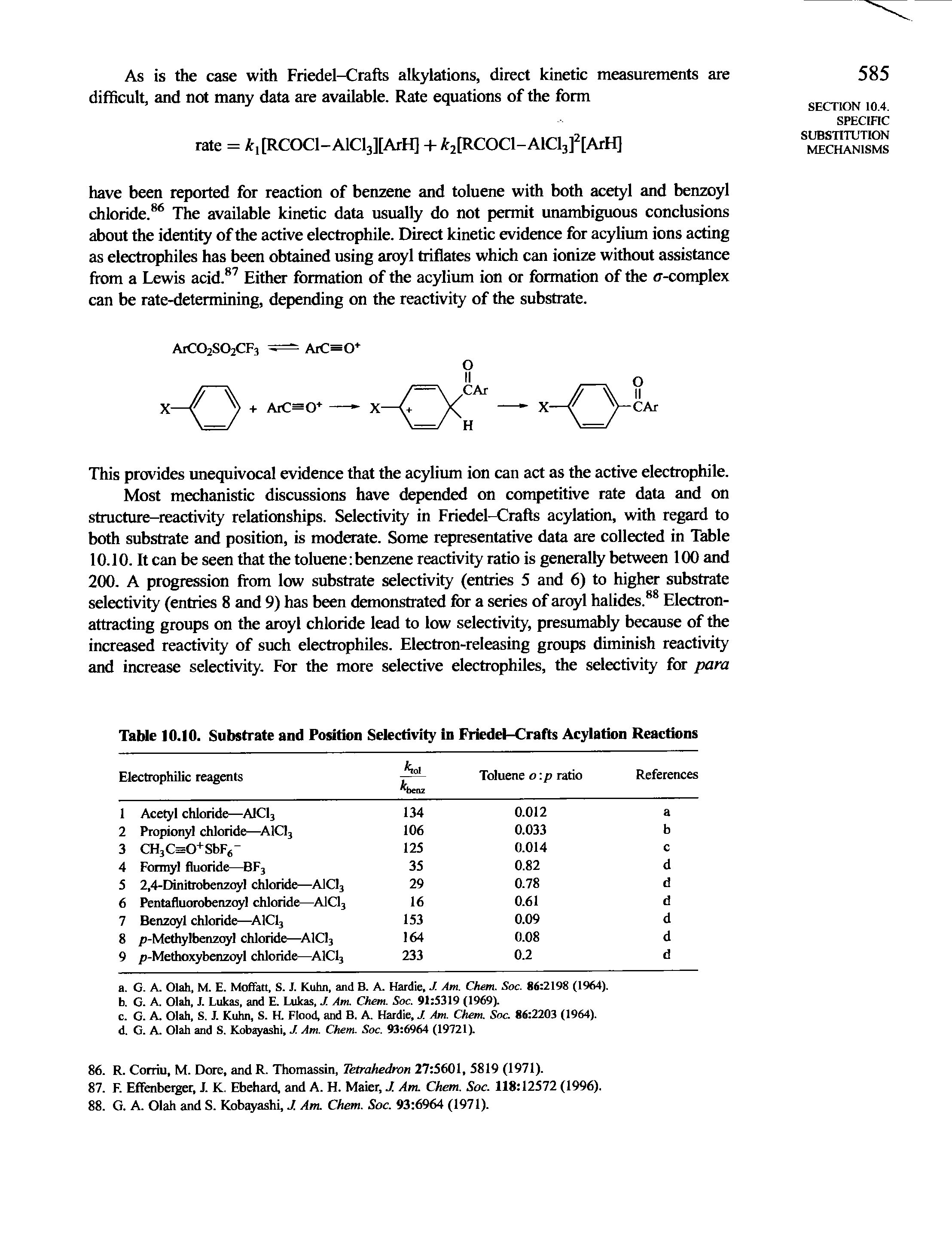 "Table 10.10. Substrate and <a href=""/info/positive_selection"">Position Selectivity</a> in <a href=""/info/friedel_crafts_acylation"">Friedel-Crafts Acylation</a> Reactions"