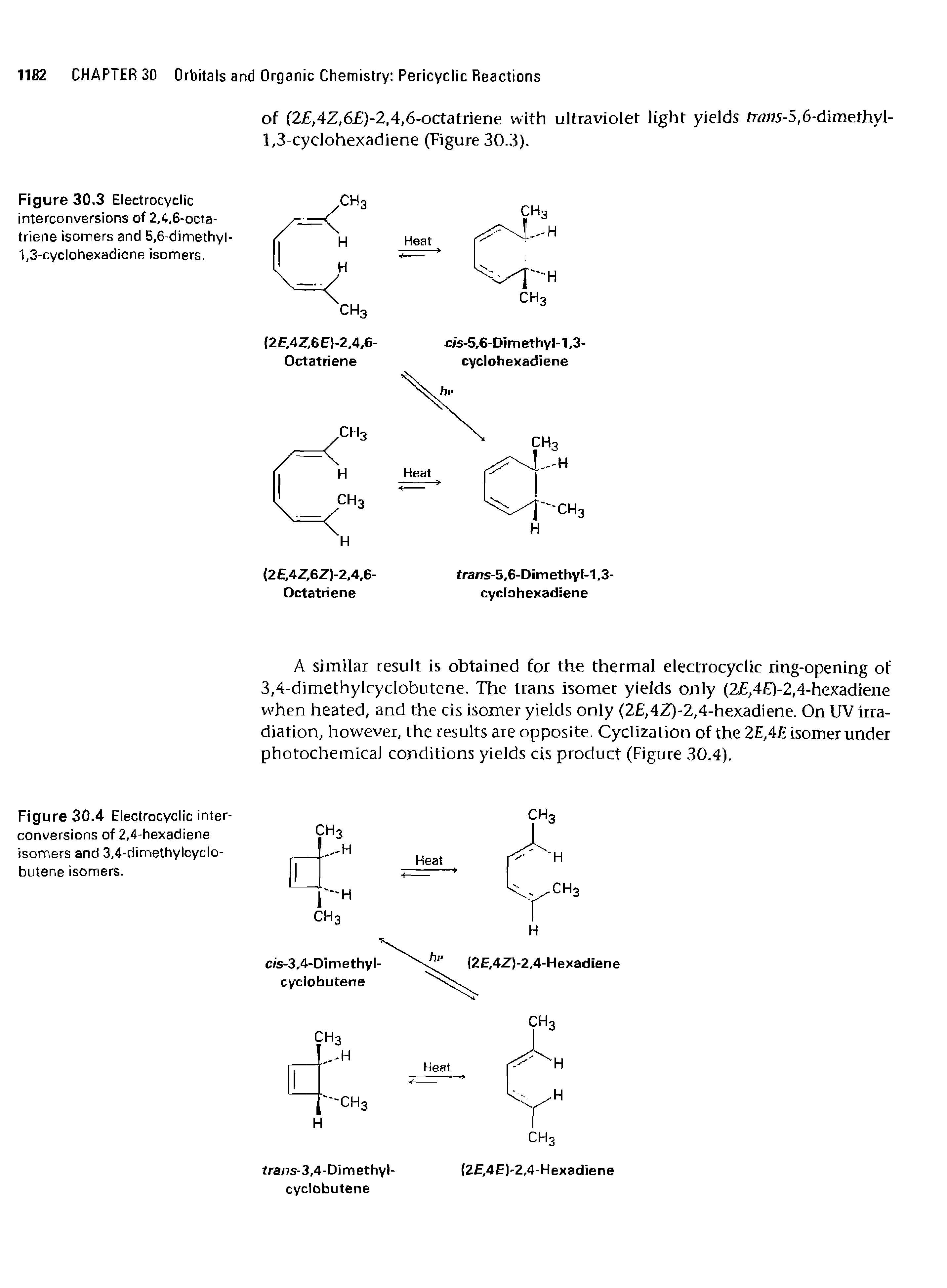 Figure 30.3 Electrocyclic interconversions of 2,4,6-octa-triene isomers and 5,6-dimethyi-1,3-cyclohexadiene isomers.