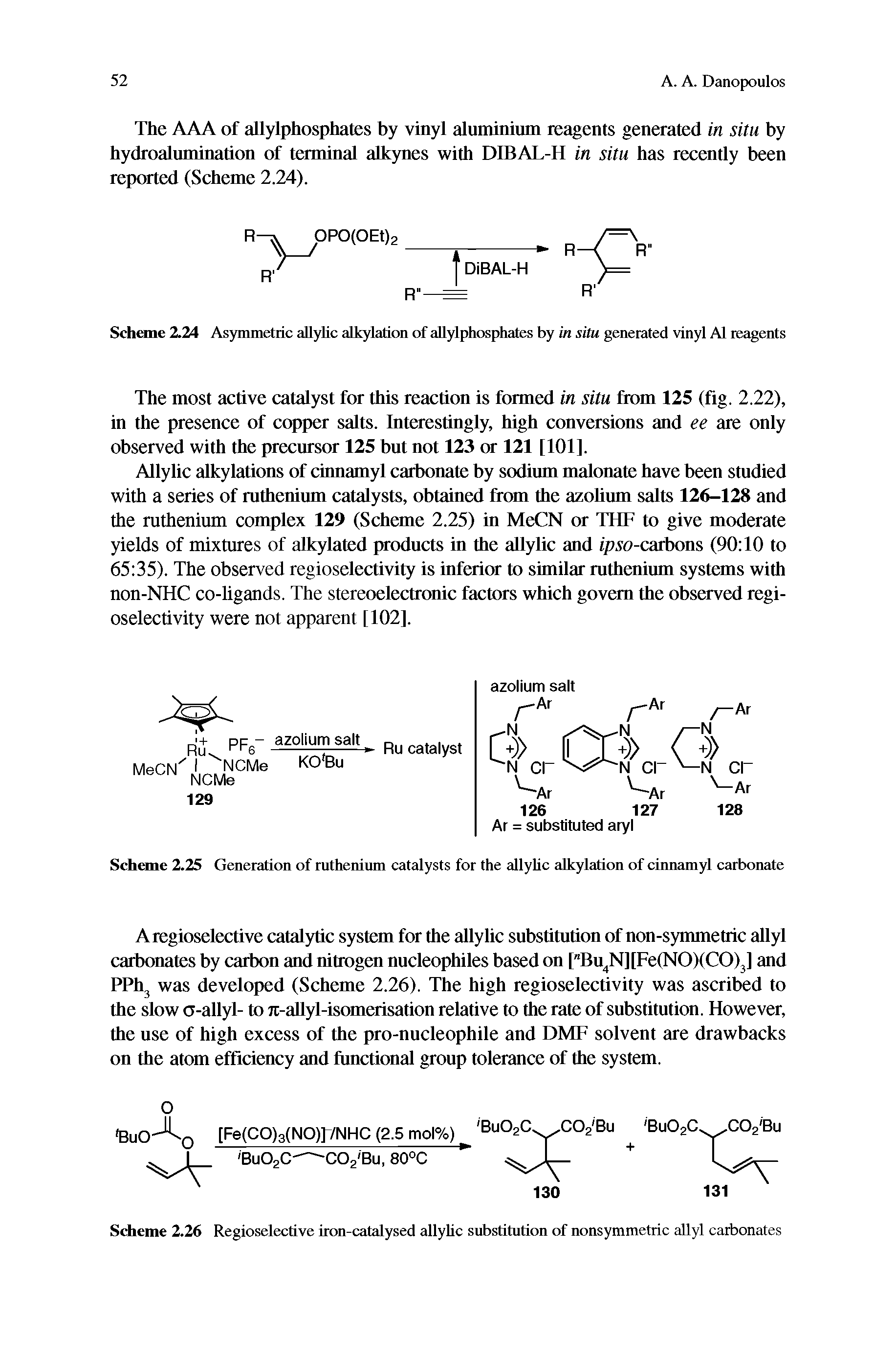 Scheme 2.26 Regioselective iron-catalysed allyhc substitution of nonsymmetric allyl carbonates