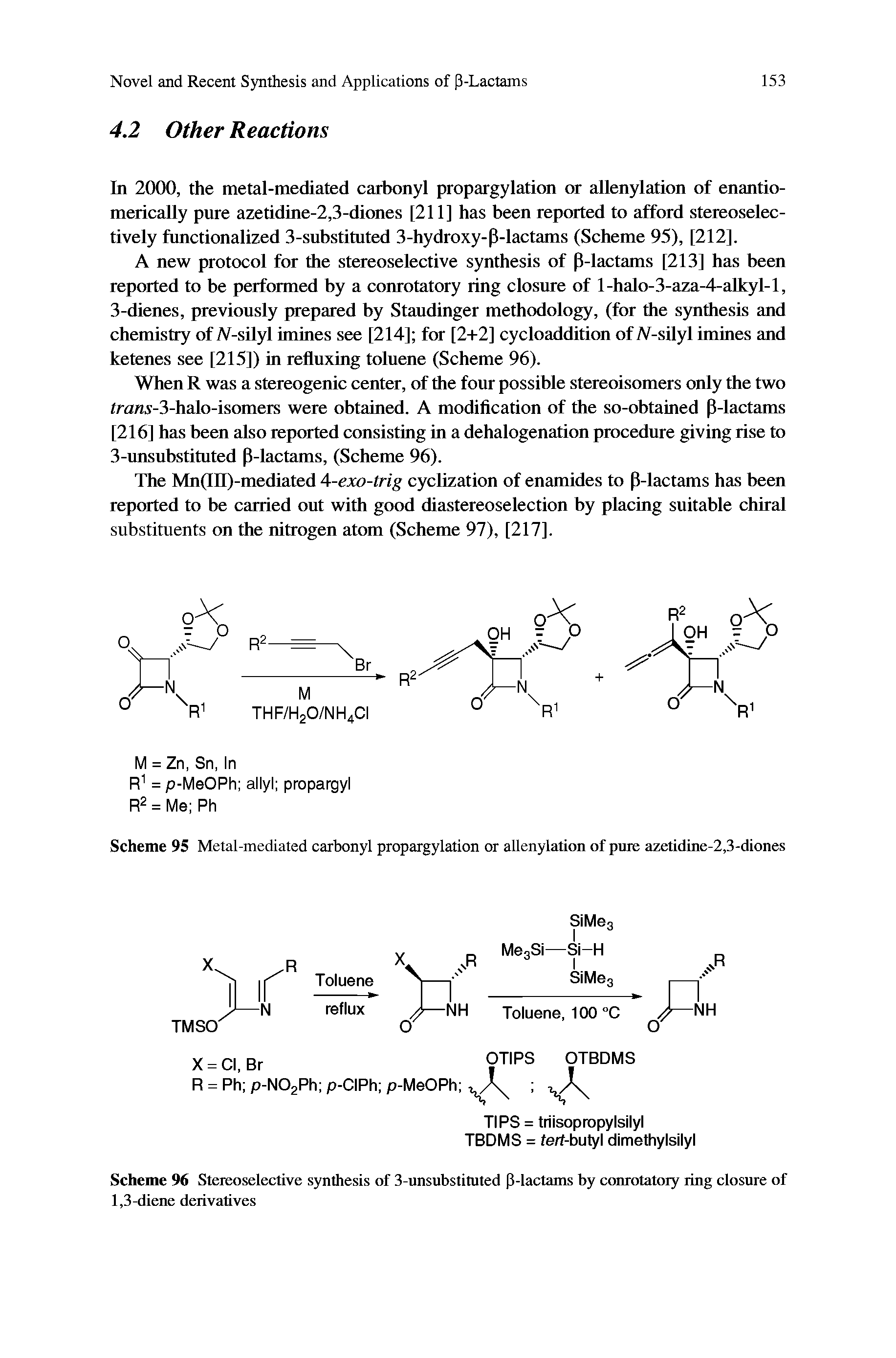 "Scheme 96 <a href=""/info/stereoselective_synthesis"">Stereoselective synthesis</a> of 3-unsubstituted P-lactams by <a href=""/info/ring_closure_conrotatory"">conrotatory ring closure</a> of 1,3-diene derivatives"