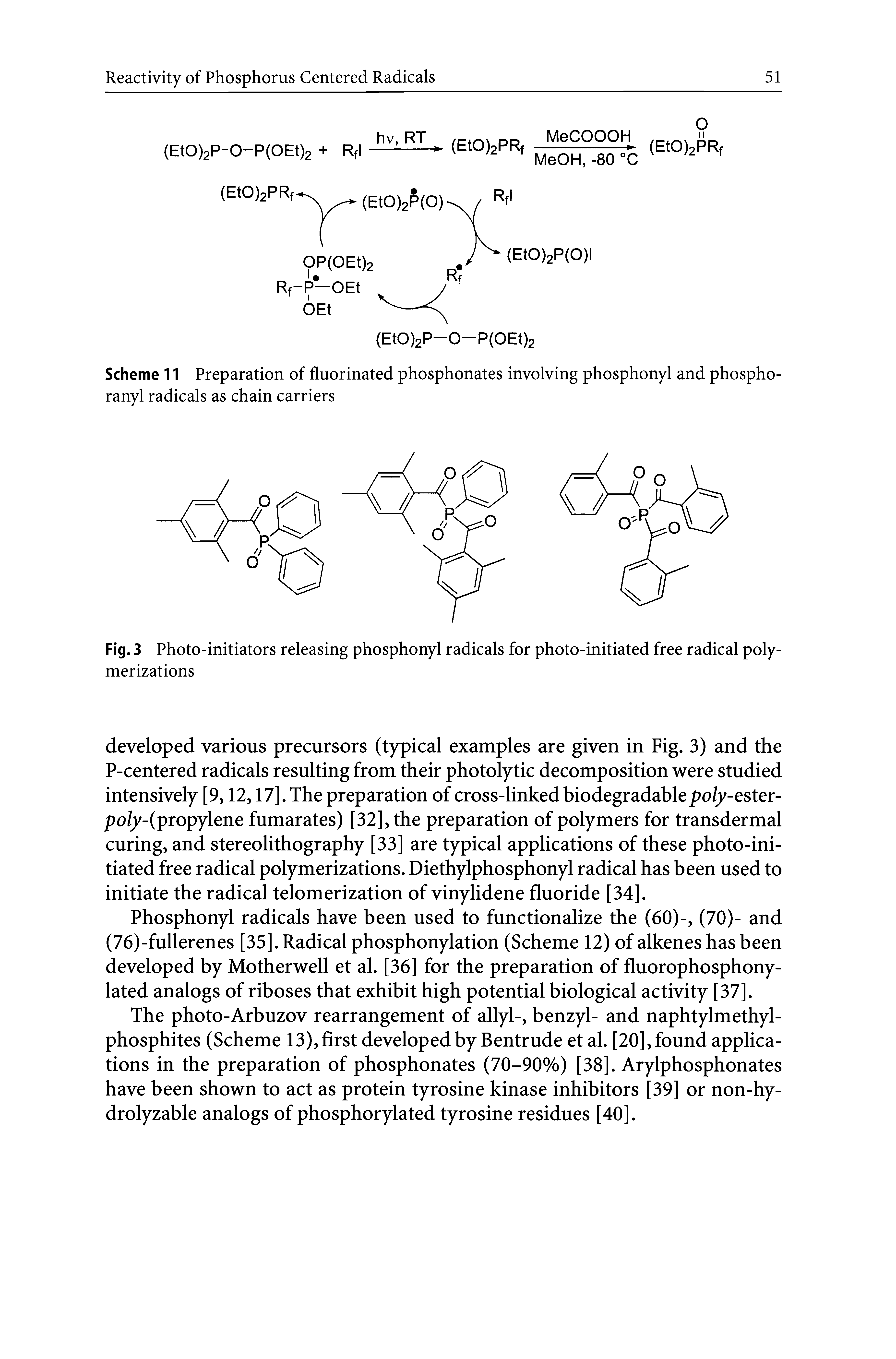"Scheme 11 Preparation of <a href=""/info/phosphonates_fluorinated"">fluorinated phosphonates</a> involving phosphonyl and phospho-ranyl radicals as chain carriers"