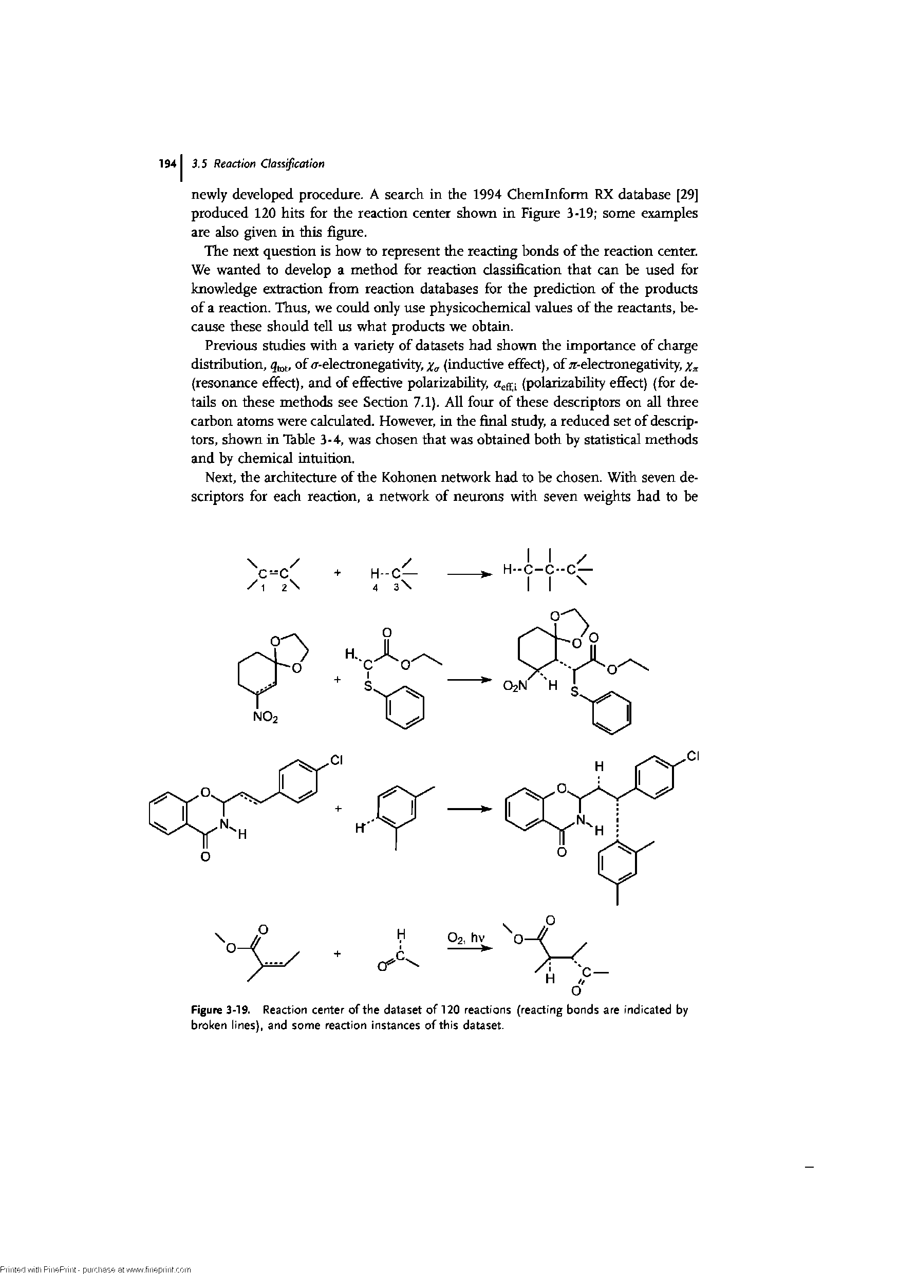 "Figure 3-19. Reaction center of the dataset of 120 reactions (reacting bonds are indicated by <a href=""/info/broken_line"">broken lines</a>), and <a href=""/info/some_reactions_of_eaq"">some reaction</a> instances of this dataset."