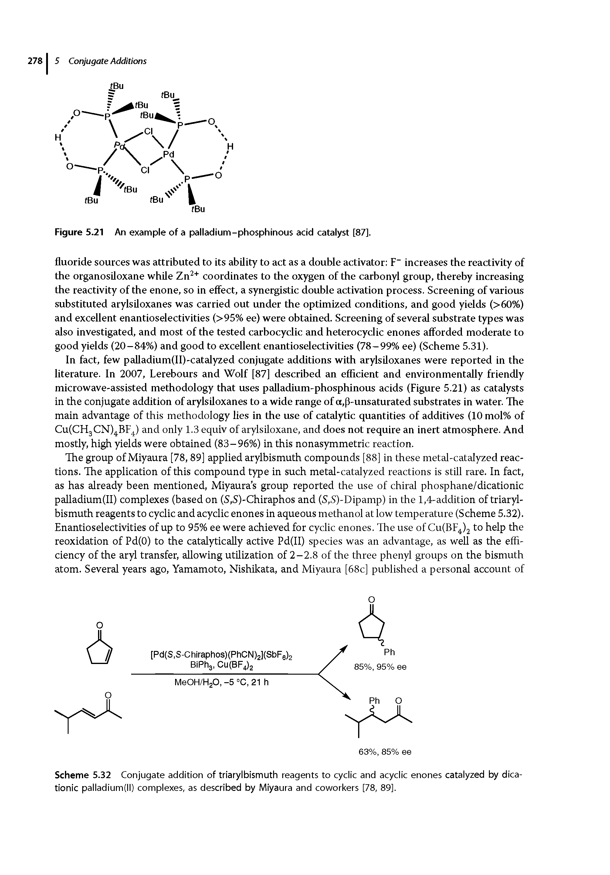 Figure 5.21 An example of a palladium-phosphinous acid catalyst [87].