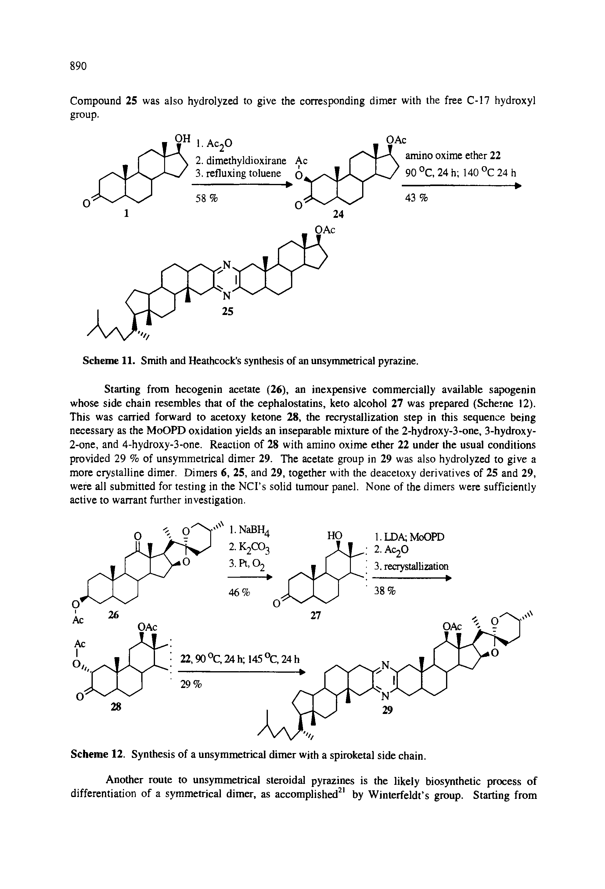 Scheme 11. Smith and Heathcock s synthesis of an unsymmetrical pyrazine.