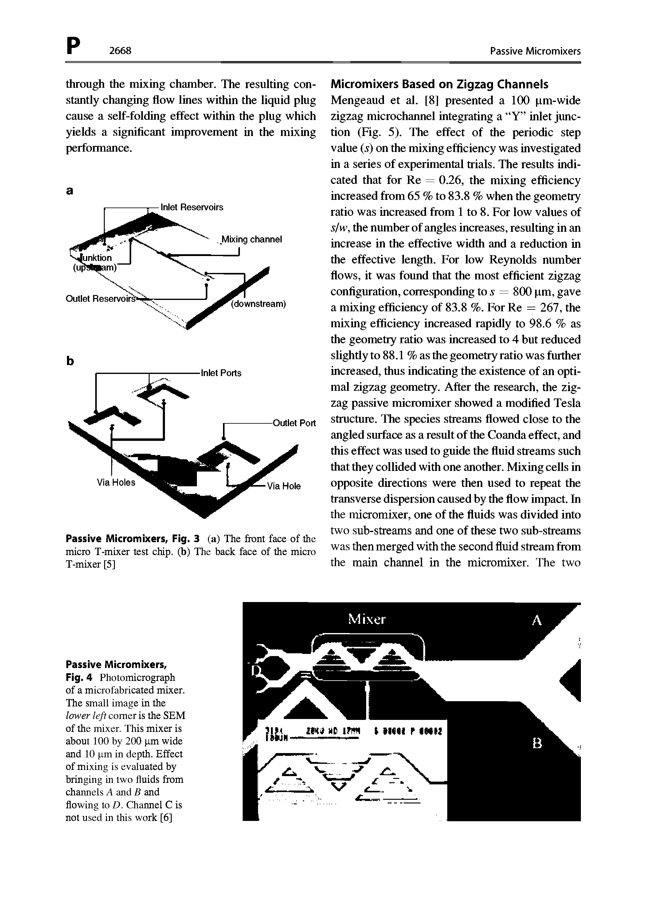 "Fig. 4 Photomicrograph of a microfabricated mixer. The <a href=""/info/small_images"">small image</a> in the Icwer left comer is the SEM of the mixer. This mixer is about 100 by 200 pm wide and 10 pm in depth. Effect of mixing is evaluated by bringing in two fluids from channels A and B and flowing to D. Channel C is not used in this work [6]"