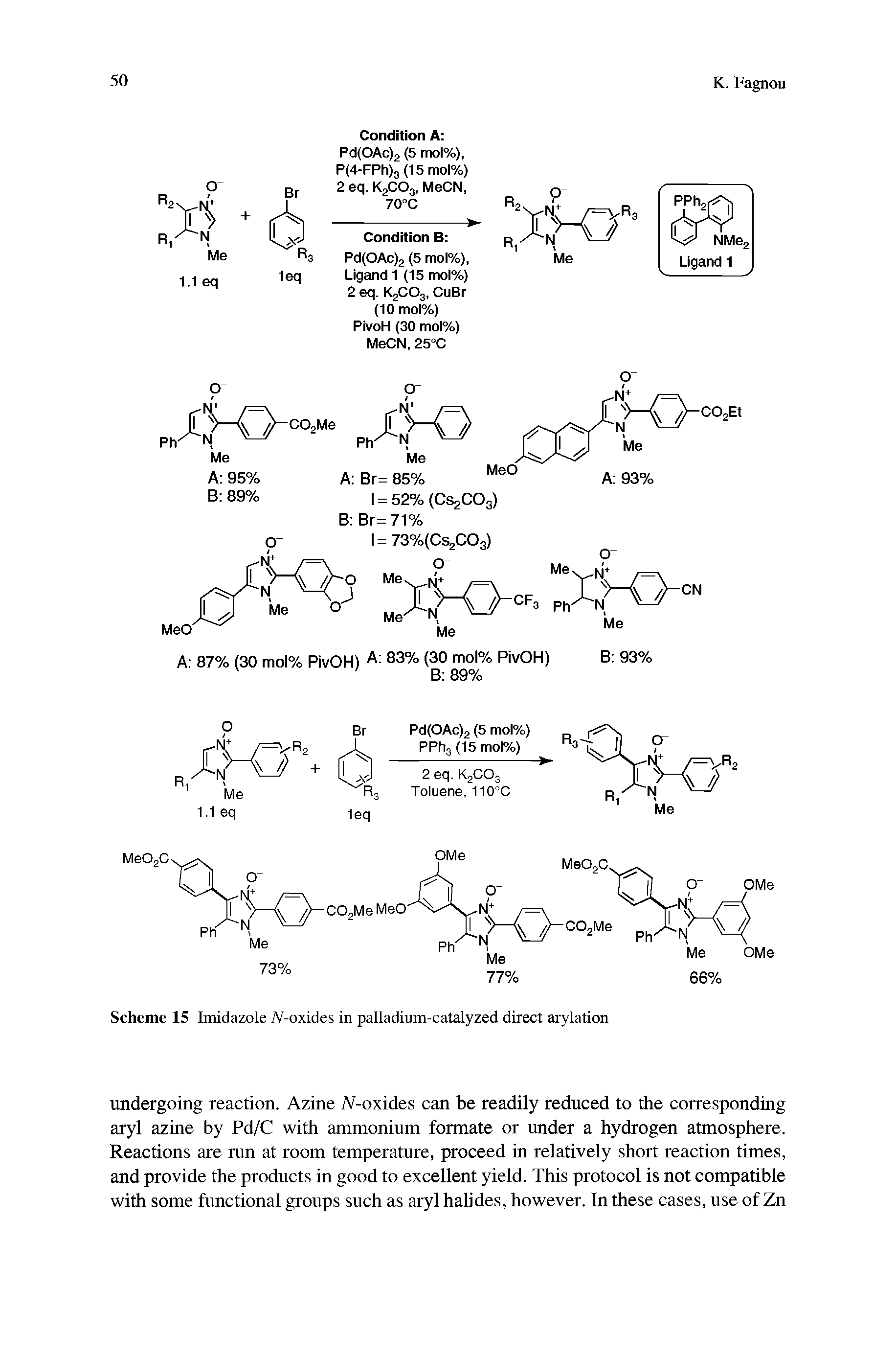 "Scheme 15 Imidazole (V-oxides in <a href=""/info/palladium_catalyzed"">palladium-catalyzed</a> direct arylation"