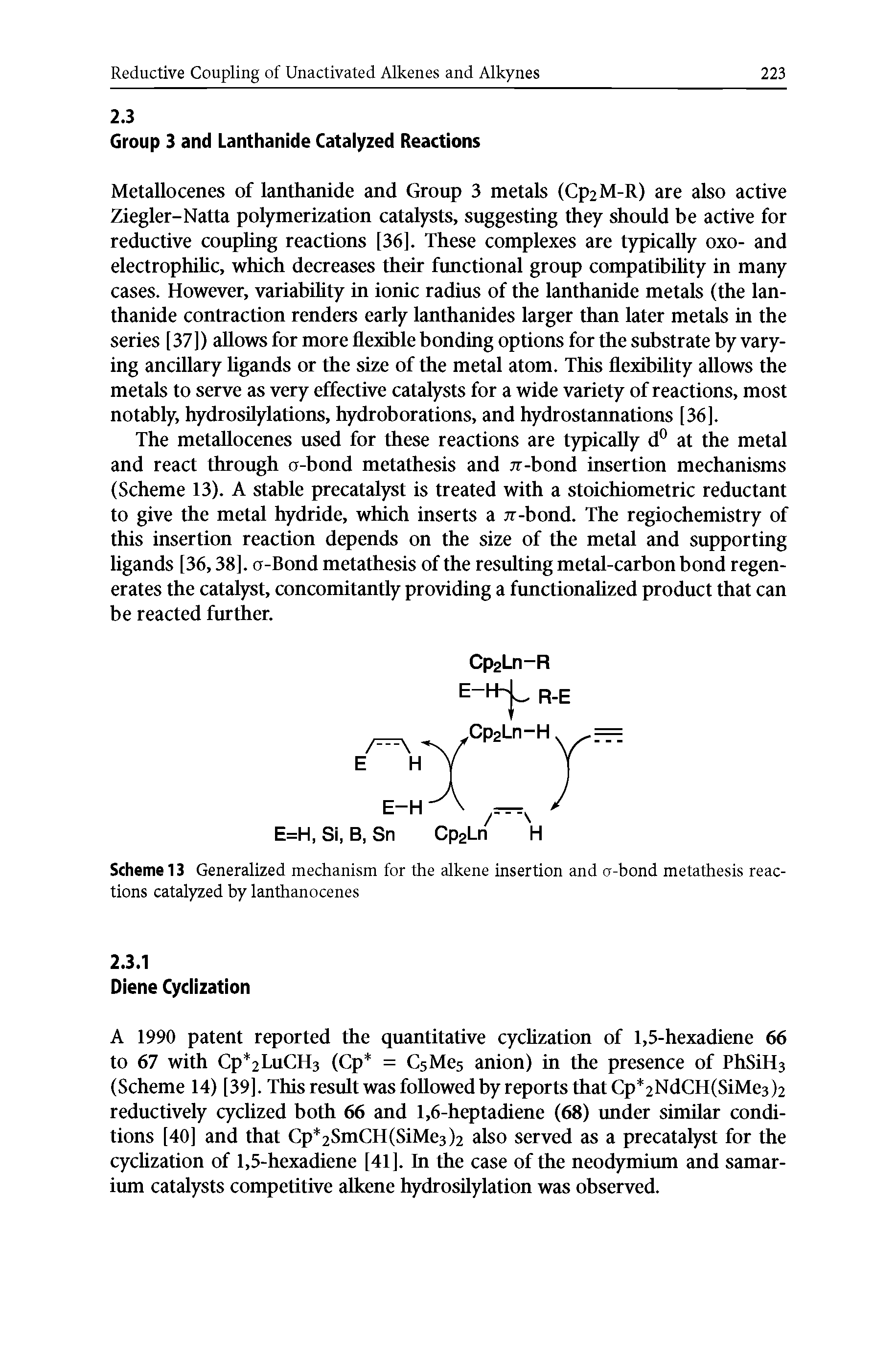 "Scheme 13 <a href=""/info/the_general_mechanism"">Generalized mechanism</a> for the alkene insertion and cr-<a href=""/info/a_bond_metathesis_reaction"">bond metathesis reactions</a> catalyzed by lanthanocenes"