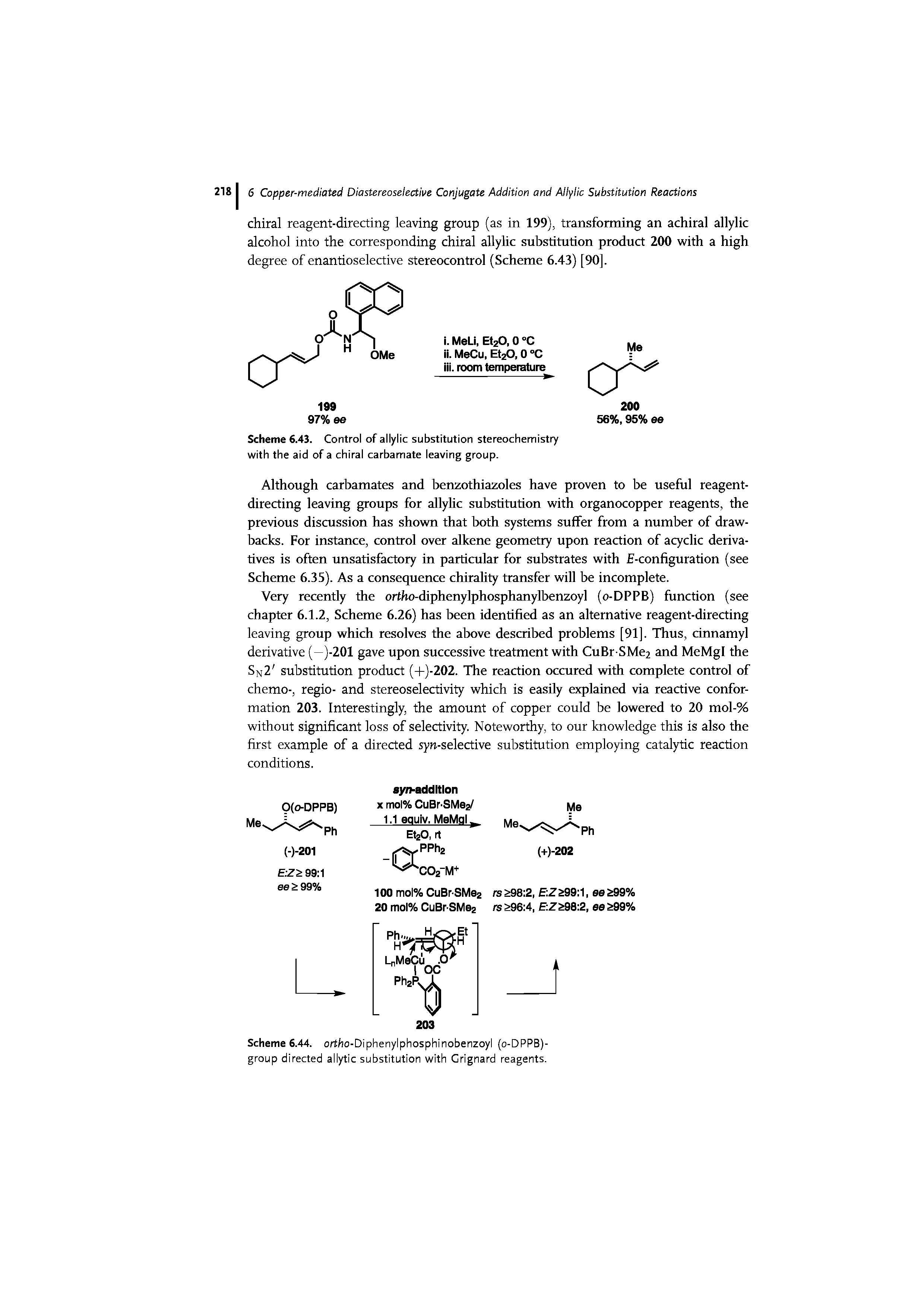 "Scheme 6.43. Control of <a href=""/info/allylic_substitution_stereochemistry"">allylic substitution stereochemistry</a> with the aid of a <a href=""/info/chiral_carbamates"">chiral carbamate</a> leaving group."