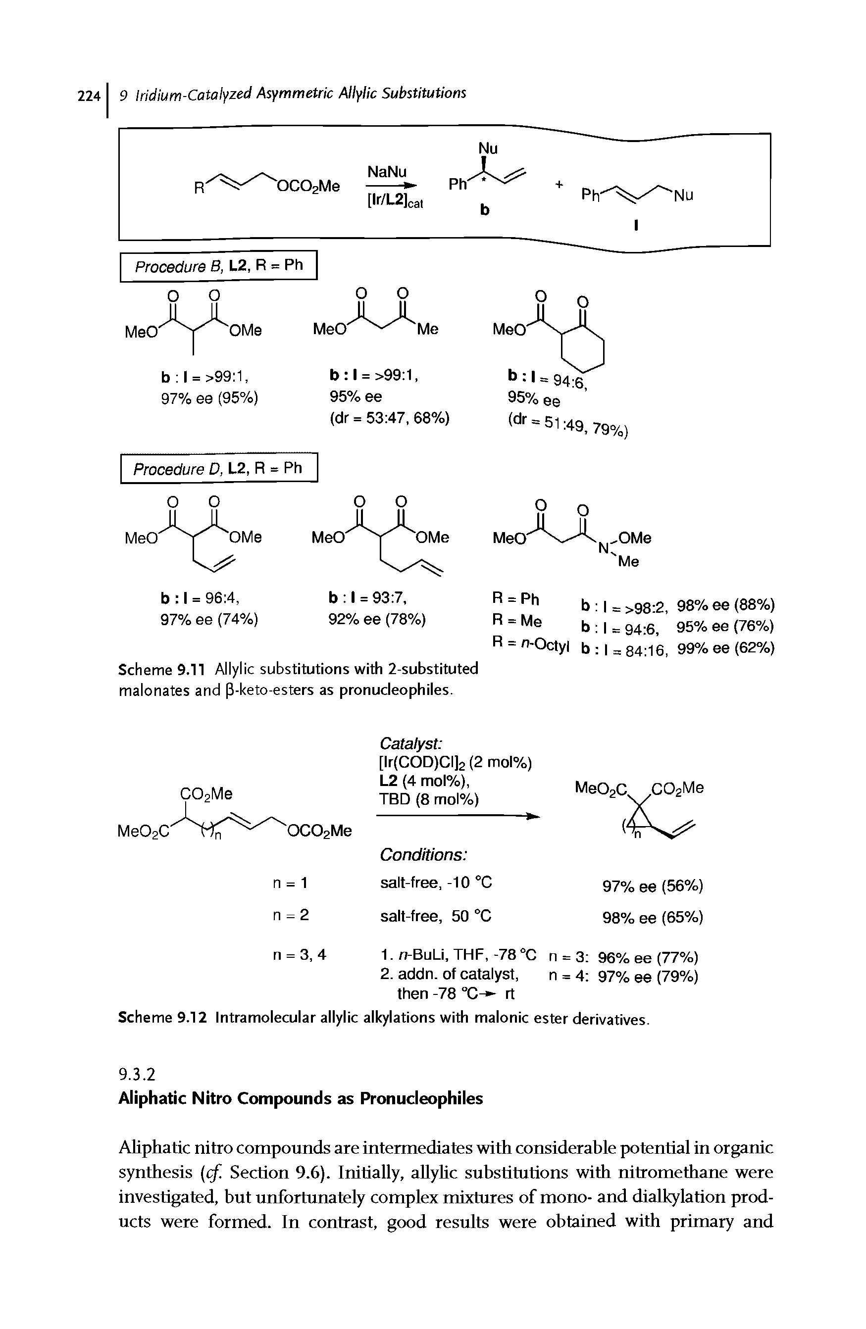 "Scheme 9.12 <a href=""/info/allyl_pd_alkylation_intramolecular"">Intramolecular allylic alkylations</a> <a href=""/info/with_malonate_esters"">with malonic ester</a> derivatives."