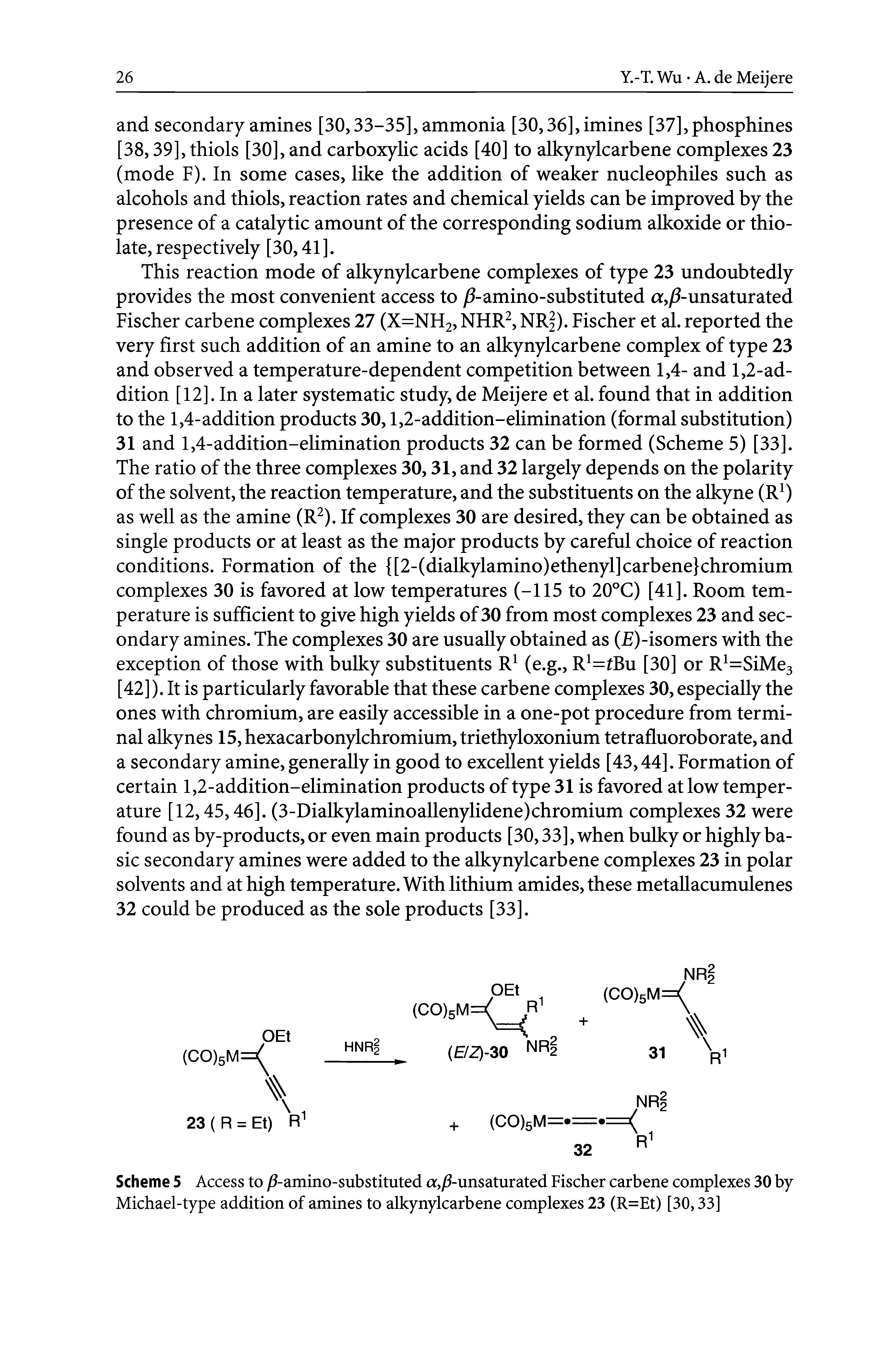 Scheme 5 Access to / -amino-substituted a,/ -unsaturated Fischer carbene complexes 30 by Michael-type addition of amines to alkynylcarbene complexes 23 (R=Et) [30,33]
