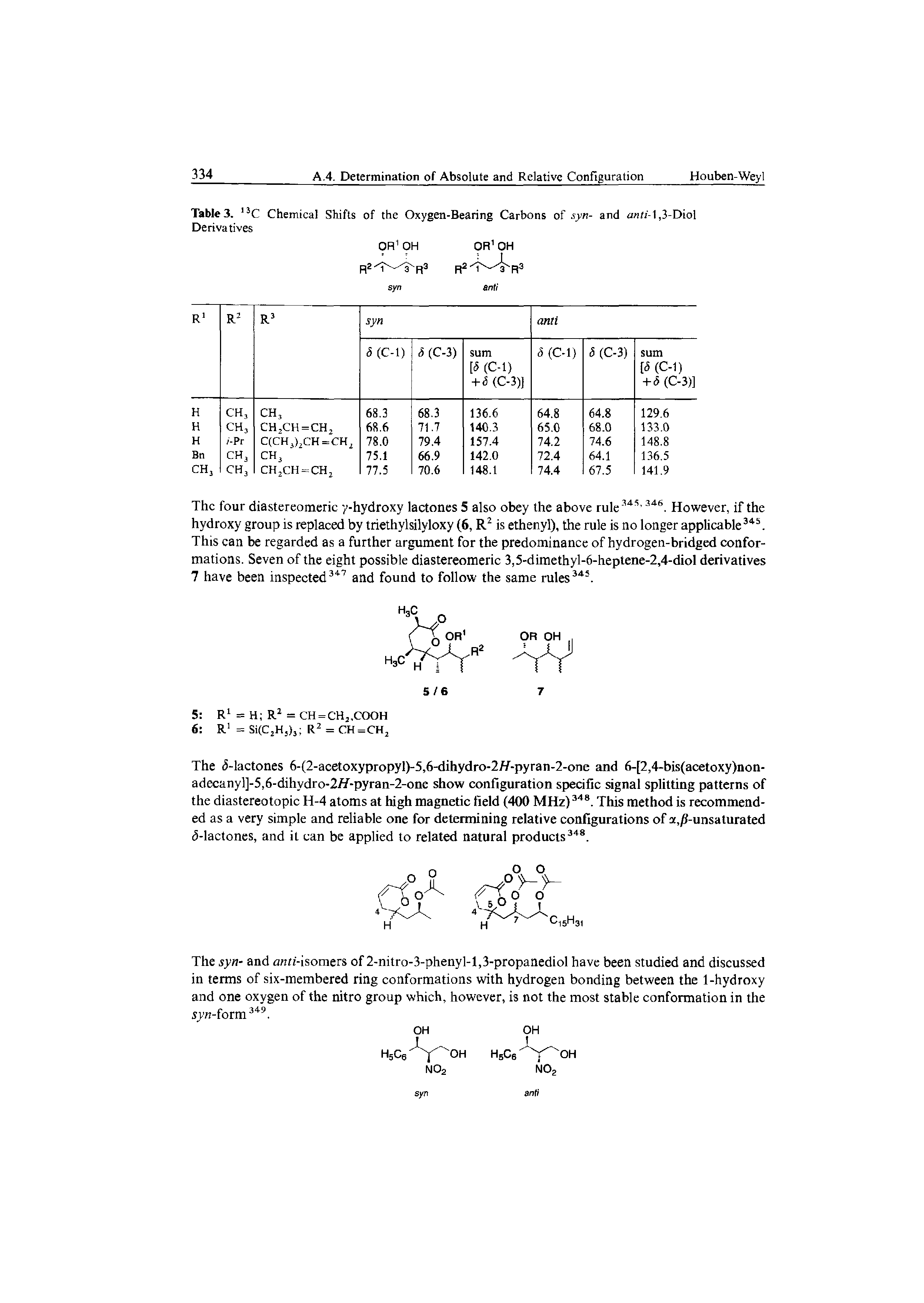 "Table 3. 13C <a href=""/info/of_chemical_shift"">Chemical Shifts</a> of the Oxygen-Bearing Carbons of syn- and a fi -1,3-Diol Derivatives"