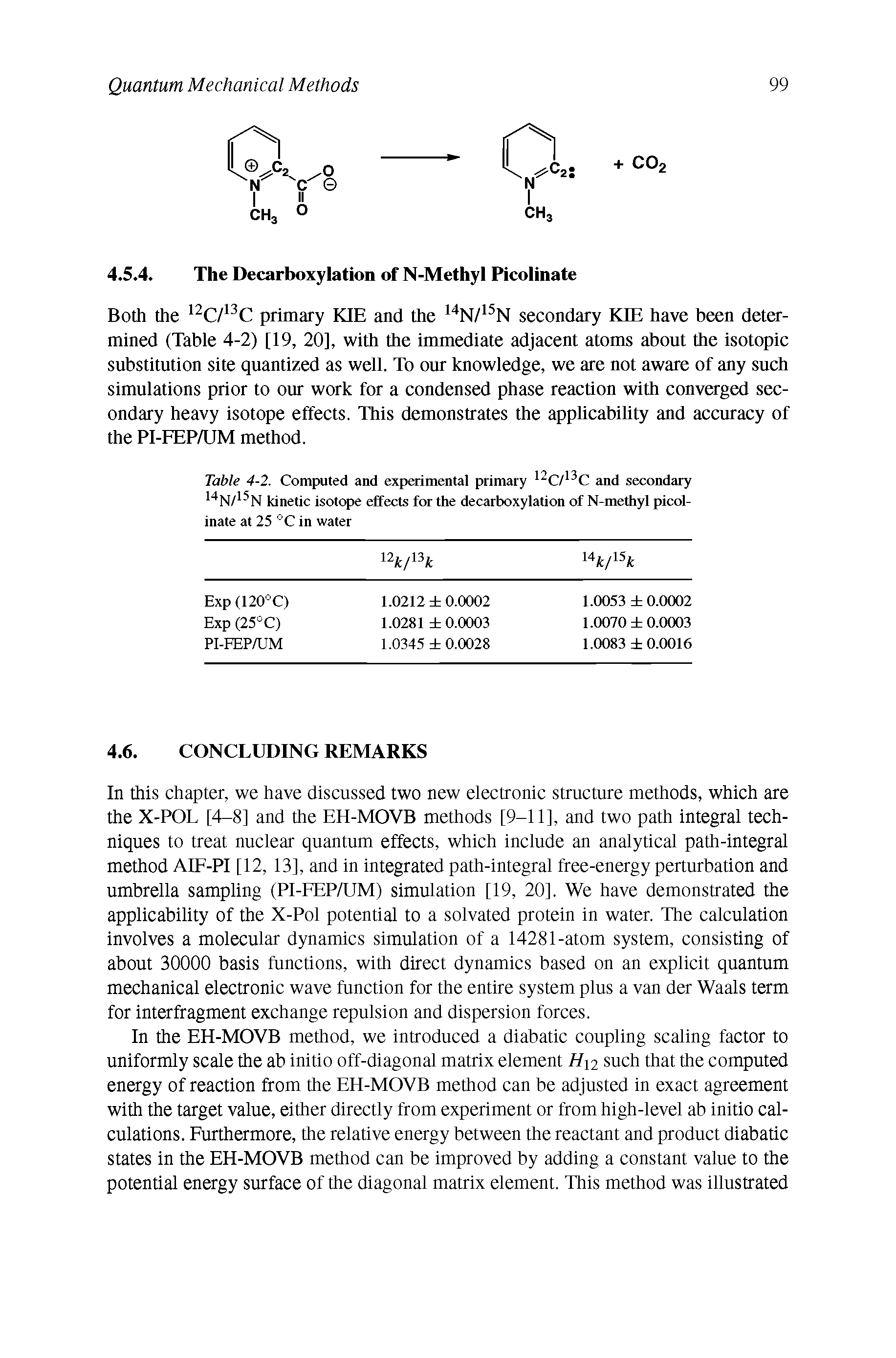 Table 4-2. Computed and experimental primary 12C/13C and secondary 14N/15N kinetic isotope effects for the decarboxylation of N-methyl picolinate at 25 °C in water...